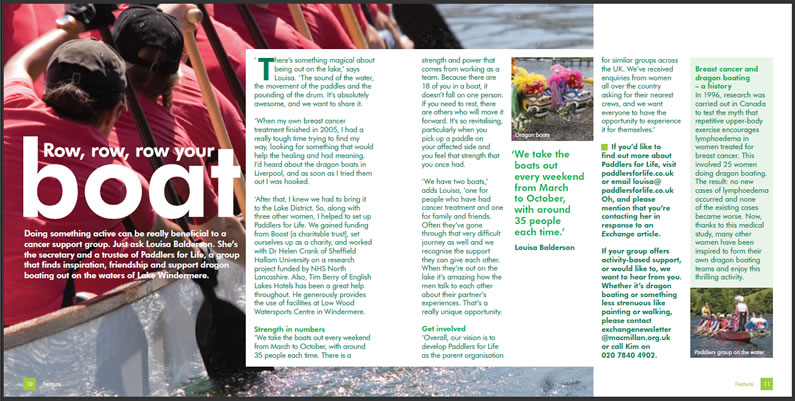 MacMillan Cancer Support have an article about Paddlers for Life in their Exchange Spring 2010 newsletter.